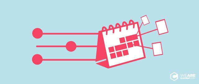 Calendario editorial: Por qué es importante? |WeAreContent